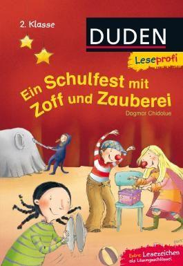 Leseprofi - Ein Schulfest mit Zoff und Zauberei, 2. Klasse