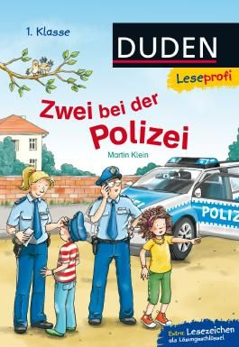 DUDEN Leseprofi 1. Klasse / Leseprofi – Zwei bei der Polizei, 1. Klasse