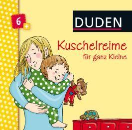 DUDEN Pappbilderbücher 6+ Monate / Duden 6+: Kuschelreime für ganz Kleine