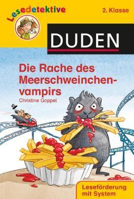 DUDEN Lesedetektive 2. Klasse / Lesedetektive - Die Rache des Meerschweinchenvampirs, 2. Klasse