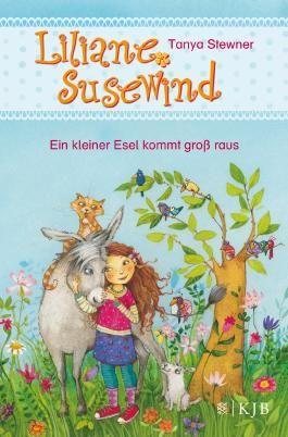 Liliane Susewind - Ein kleiner Esel kommt groß raus
