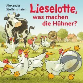 Lieselotte, was machen die Hühner?