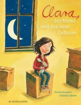 Clara, der Mond und das neue Zuhause