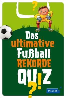 Das ultimative Fußball-Rekorde-Quiz