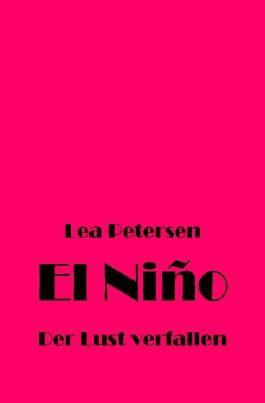 El Niño - Der Lust verfallen