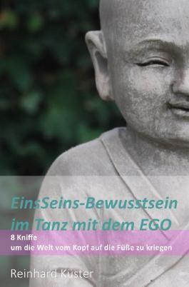 EinsSeins-Bewusstsein im Tanz mit dem EGO