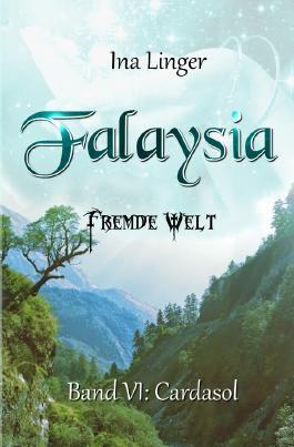 Falaysia / Falaysia - Fremde Welt - Band 6