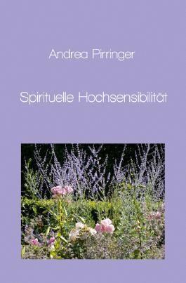 Spirituelle Hochsensibilität