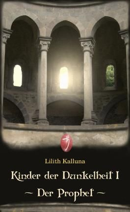 Kinder der Dunkelheit I - Der Prophet