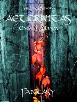 Aeternitas 01 - Eva & Adam (German Edition)