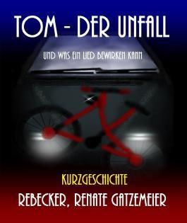 Tom - Der Unfall