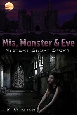 Mia, Monster & Eve
