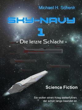 Sky-Navy 01 - Die letzte Schlacht