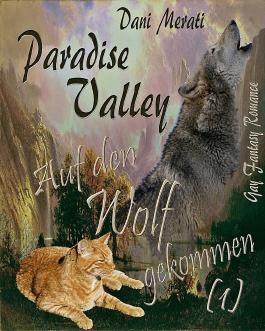 Paradise Valley - Auf den Wolf gekommen (1)