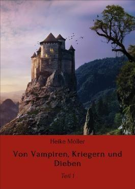 Von Vampiren, Kriegern und Dieben