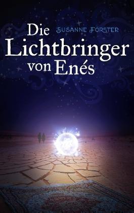 Die Lichtbringer von Enés