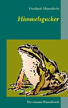 Himmelsgucker: Der einsame Wasserfrosch