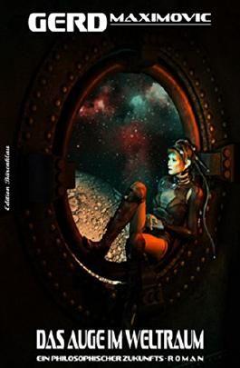 Das Auge im Weltraum