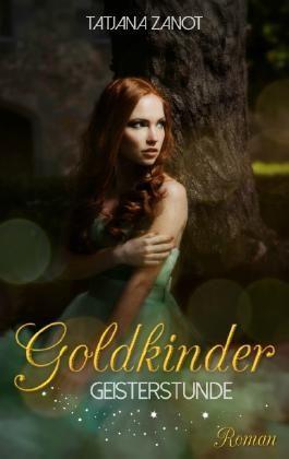 Goldkinder - Geisterstunde