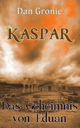 Kaspar - Das Geheimnis von Eduan