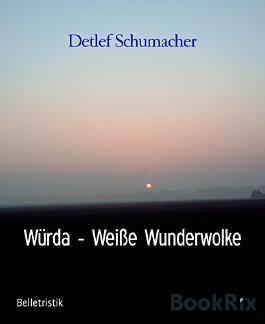 Würda - Weiße Wunderwolke