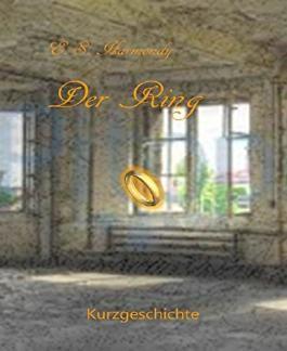 Der Ring: Eine Kurzgeschichte
