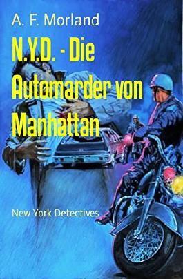 N.Y.D. - Die Automarder von Manhattan: New York Detectives