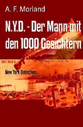 N.Y.D. - Der Mann mit den 1000 Gesichtern: New York Detectives