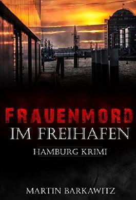 Frauenmord im Freihafen