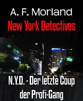 N.Y.D. - Der letzte Coup der Profi-Gang: New York Detectives