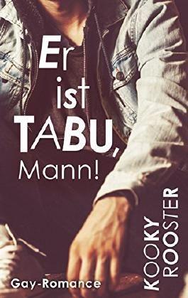 Er ist Tabu, Mann!: Gay Romance
