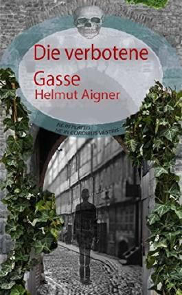 Die verbotene Gasse (German Edition)