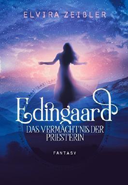 Edingaard - Das Vermächtnis der Priesterin