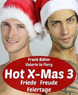 Hot X-Mas 3: Friede Freude Feiertage