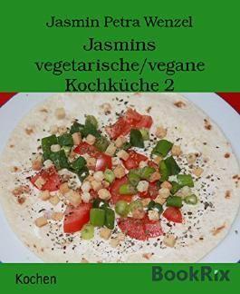 Jasmins vegetarische/vegane Kochküche 2