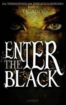Enter the Black