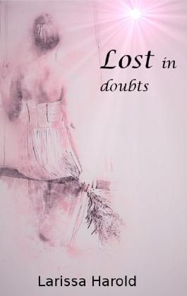 Lost in doubts