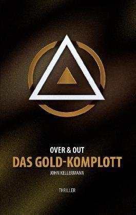 Das Gold-Komplott
