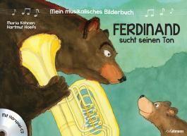 Mein musikalisches Bilderbuch (Bd. 1) - Ferdinand sucht seinen Ton