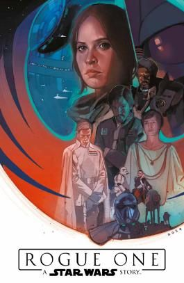 Star Wars Comics: Rogue One - A Star Wars Story