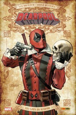 Deadpool: Viel Lärm um Deadpool