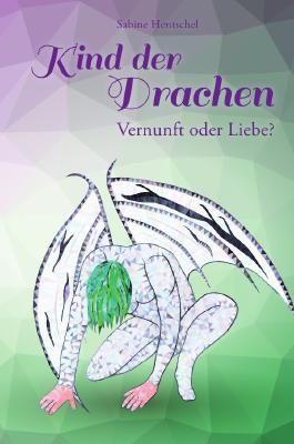 Kind der Drachen 4 – Vernunft oder Liebe?