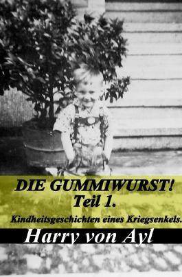 Die Gummiwurst..