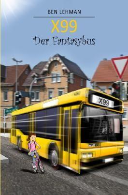 X99 - Der Fantasybus
