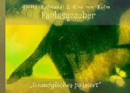 SchreibElan-Shortstory-Time / Fantasyzauber