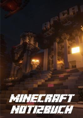Minecraft Notizbuch - Inoffizielles Minecraft Buch (Minecraft Notizbuch und Tagebuch)