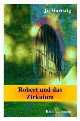 Robert und das Amulett, Robert und das Zirkulum / Robert und das Zirkulum