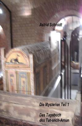 Die Mysterien / Das Tagebuch des Tut-ench-Amun