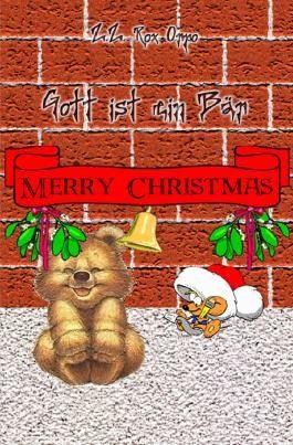 Gott ist ein Bär / Gott ist ein Bär Merry Christmas