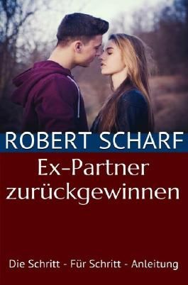 Sachbuch / Ex-Partner zurückgewinnen